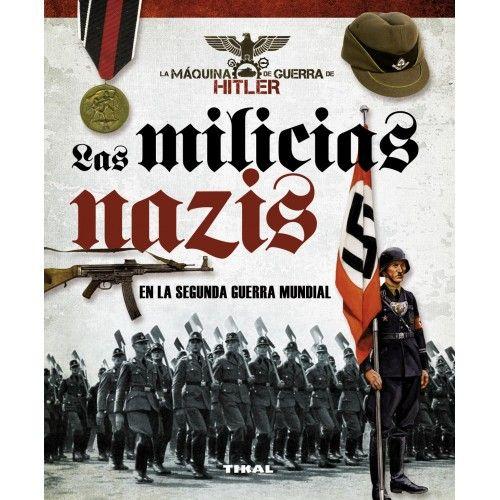 LAS MILICIAS NAZIS