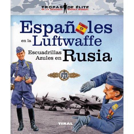 ESPAÑOLES EN LA LUFTWAFFE
