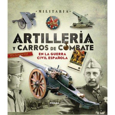 ARTILLERIA Y CARROS DE COMBATE
