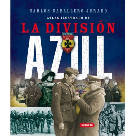 LA DIVISION AZUL
