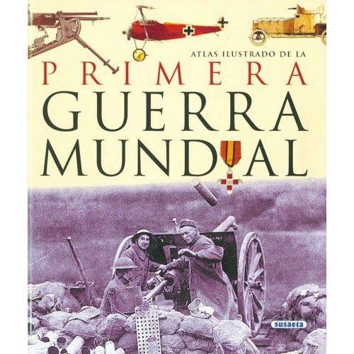 ATLAS ILUSTRADO DE LA PRIMERA GUERRA MUNDIAL