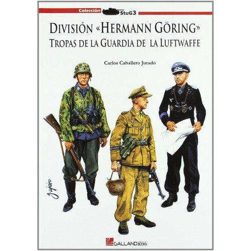 DIVISION HERMANN GÖRING TROPAS DE LA GUARDIA DE LA LUFTWAFFE