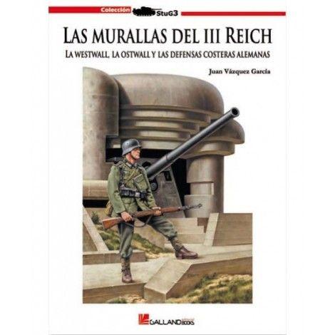 LAS MURALLAS DEL III REICH, 2ª EDICION CORREGIDA