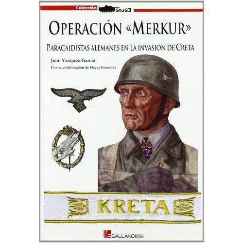 OPERACIÓN MERKUR, PARACAIDISTAS ALEMANES EN LA INVASIÓN DE CRETA